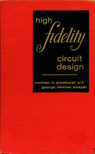 High-Fidelity Circuit Design - Norman Crowhurst and George Cooper - Book Cover