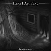 Here I Am King >  Erwartungen [ep] (2016)