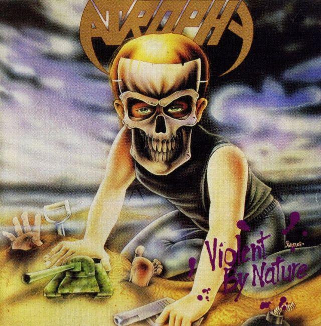 Альбом Violent By Nature группы Atrophy.