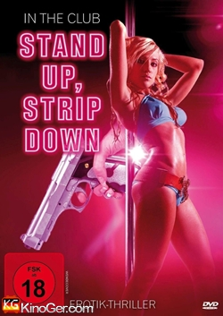 In the Club - Stand Up Strip Down (2014)