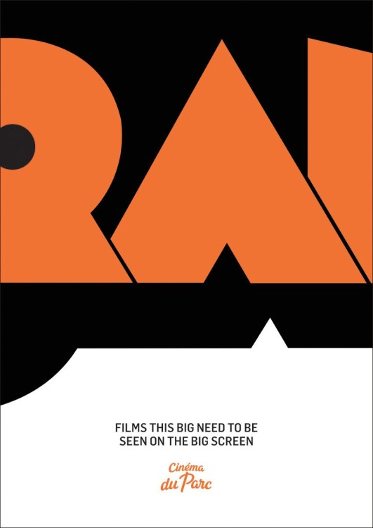 Cinema du Parc / Motto : Films this big / Agency : Les Evades, Montreal