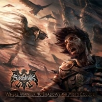 Slechtvalk >  Where Wandering Shadows And Mists Collide (2016)