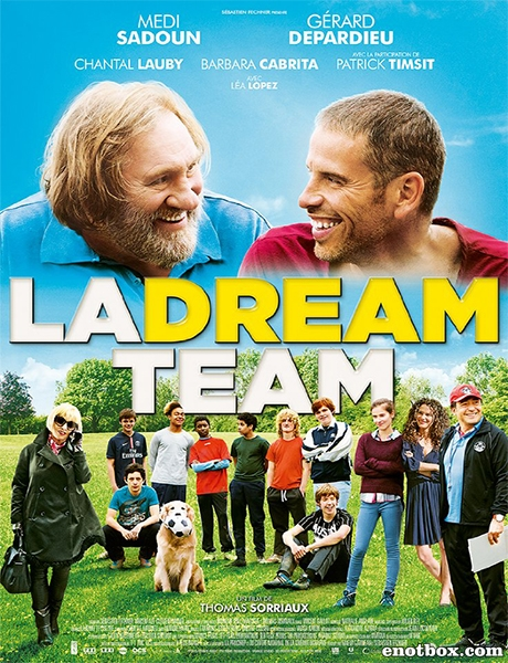 Команда мечты / La Dream Team (2016/WEB-DL/WEB-DLRip)