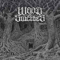 Wood Of Suicides >  Tree Of Woe (2016)