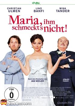 Maria, ihm schmeckt's nicht! (2009)