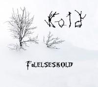 Kold >  Følelseskold (2016)