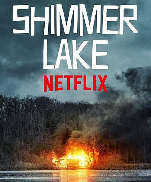 Озеро Шиммер / Shimmer Lake (2017/WEB-DL/WEB-DLRip)