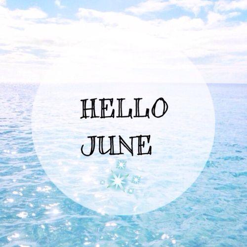 Здравствуй, июнь!