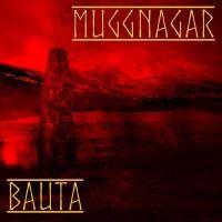 Muggnagar >  Bauta (2016)