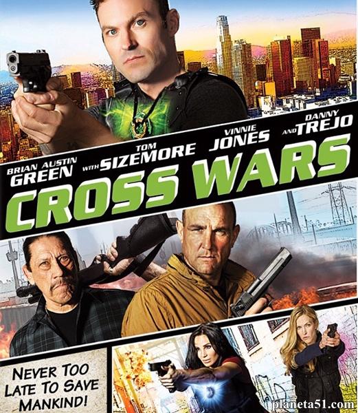 Крест. Часть вторая: Двойной обман / Cross Wars (2017/WEB-DL/WEB-DLRip)