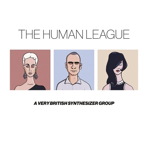 The Human League - A Very British Synthesizer Group (2016)