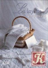 Книга La layette en douceur