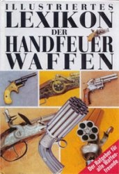Книга Illustriertes Lexikon der Handfeuerwaffen