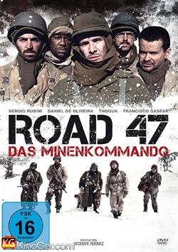 Road 47 - Das Minenkommando (2013)