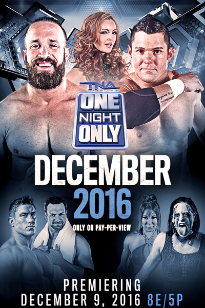 Post image of TNA One Night Only: December 2016