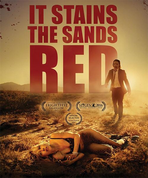 От этого песок становится красным / It Stains the Sands Red (2016/WEB-DL/WEB-DLRip)