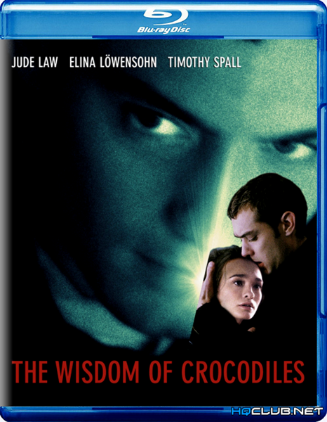 Мудрость крокодилов / The Wisdom of Crocodiles (1998/BDRip/HDRip)