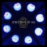 Descension Of God >  Descension Of God (2016)