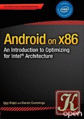 Книга Книга Android on x86: An Introduction to Optimizing for Intel Architecture