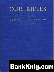 Книга Our Rifles
