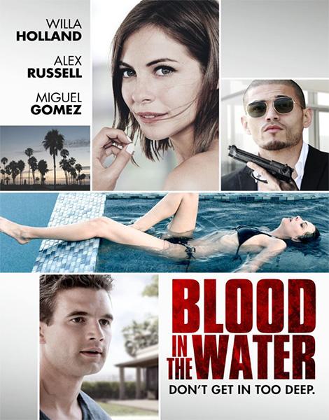Стандартное тихоокеанское время / Blood in the Water / Pacific Standard Time (2016/WEB-DL/WEB-DLRip)