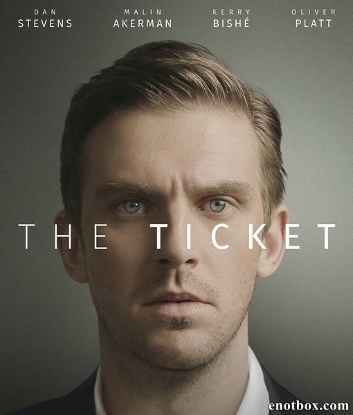 Билет / The Ticket (2016/WEB-DL/WEB-DLRip)