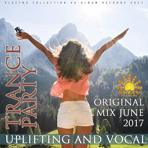 VA - Uplifting And Vocal Trance Party 2017