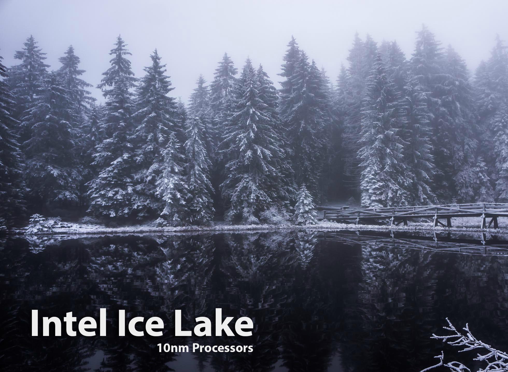 Назамену Intel Core 8-го поколения придут процессоры Ice Lake