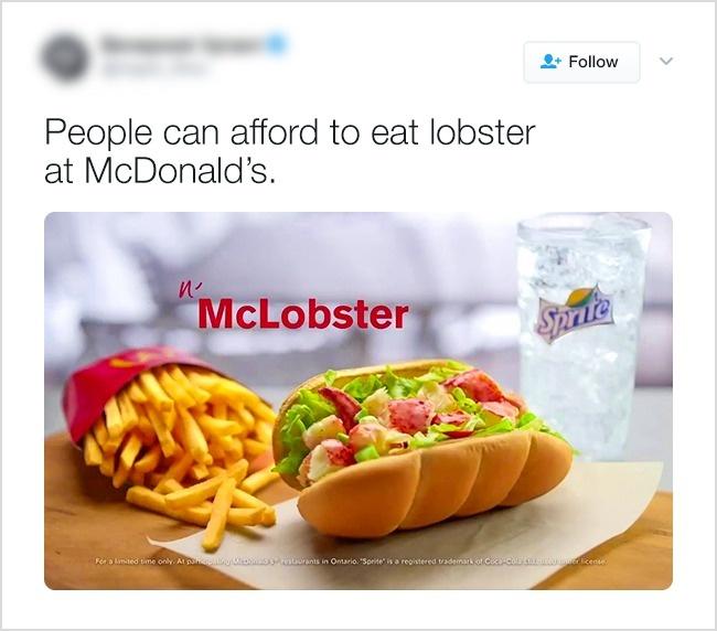 Канадцы могут позволить себе есть лобстеров и в McDonald's .