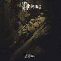 Abisma >  O Silêncio (2017)