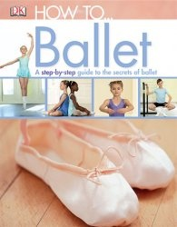 Журнал How to...Ballet