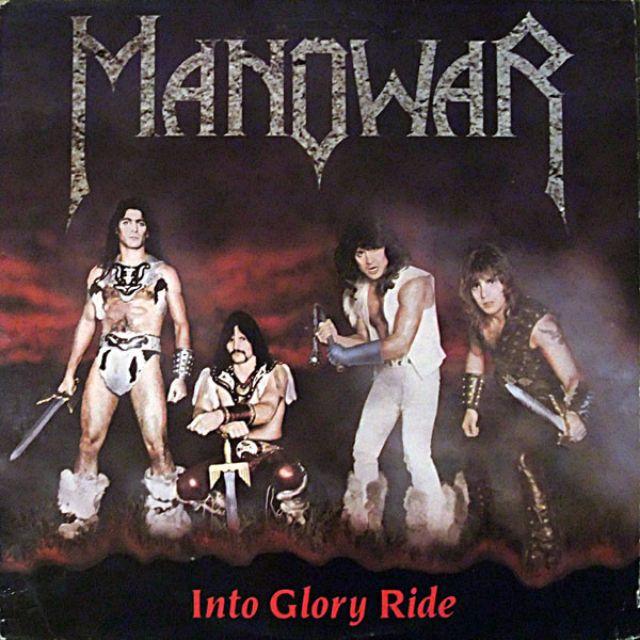 Альбом Into Glory Ride группы Manowar.