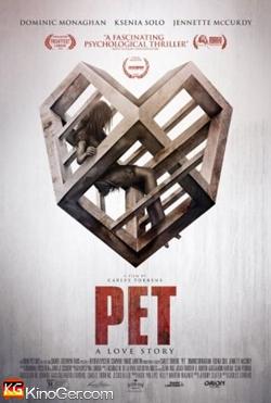 PET - Wenn du etwas liebst, dann lass es nicht los (2016)