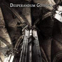 Desperandum Gothica >  I [ep] (2017)