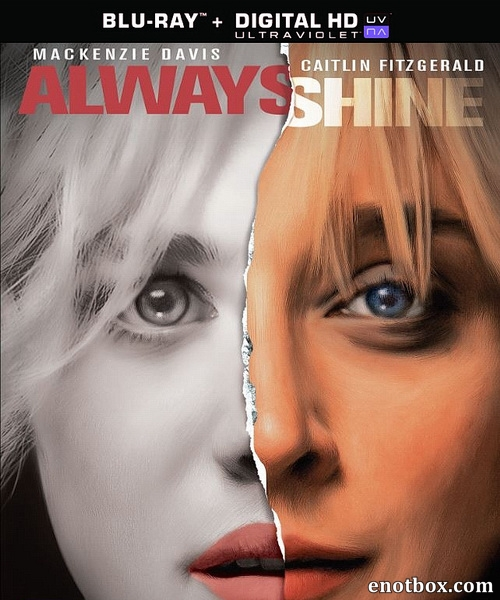 Всегда сияй / Always Shine (2016/BDRip/HDRip)