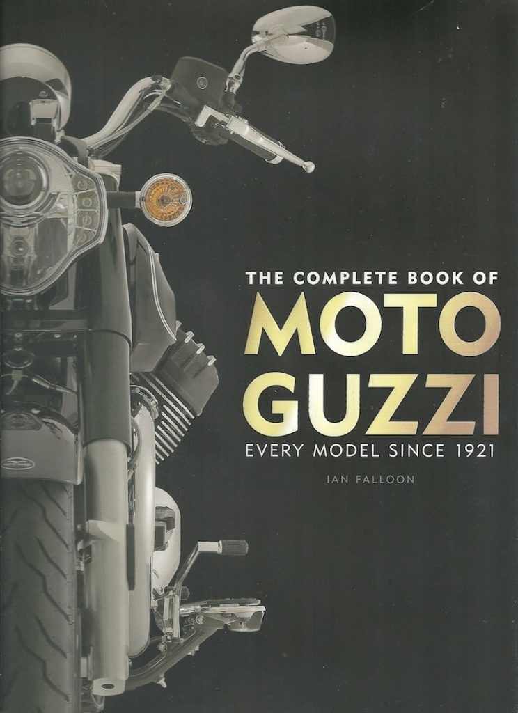 Иан Фоллун: полная книга о каждой модели Moto Guzzi