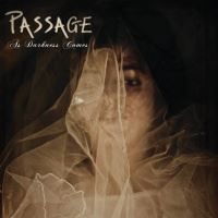 Passage >  As Darkness Comes (2017)