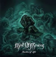 Mist Of Misery >  Shackles Of Life [ep] (2017)
