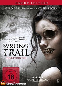 Wrong Trail - Tour in den Tod (2016)