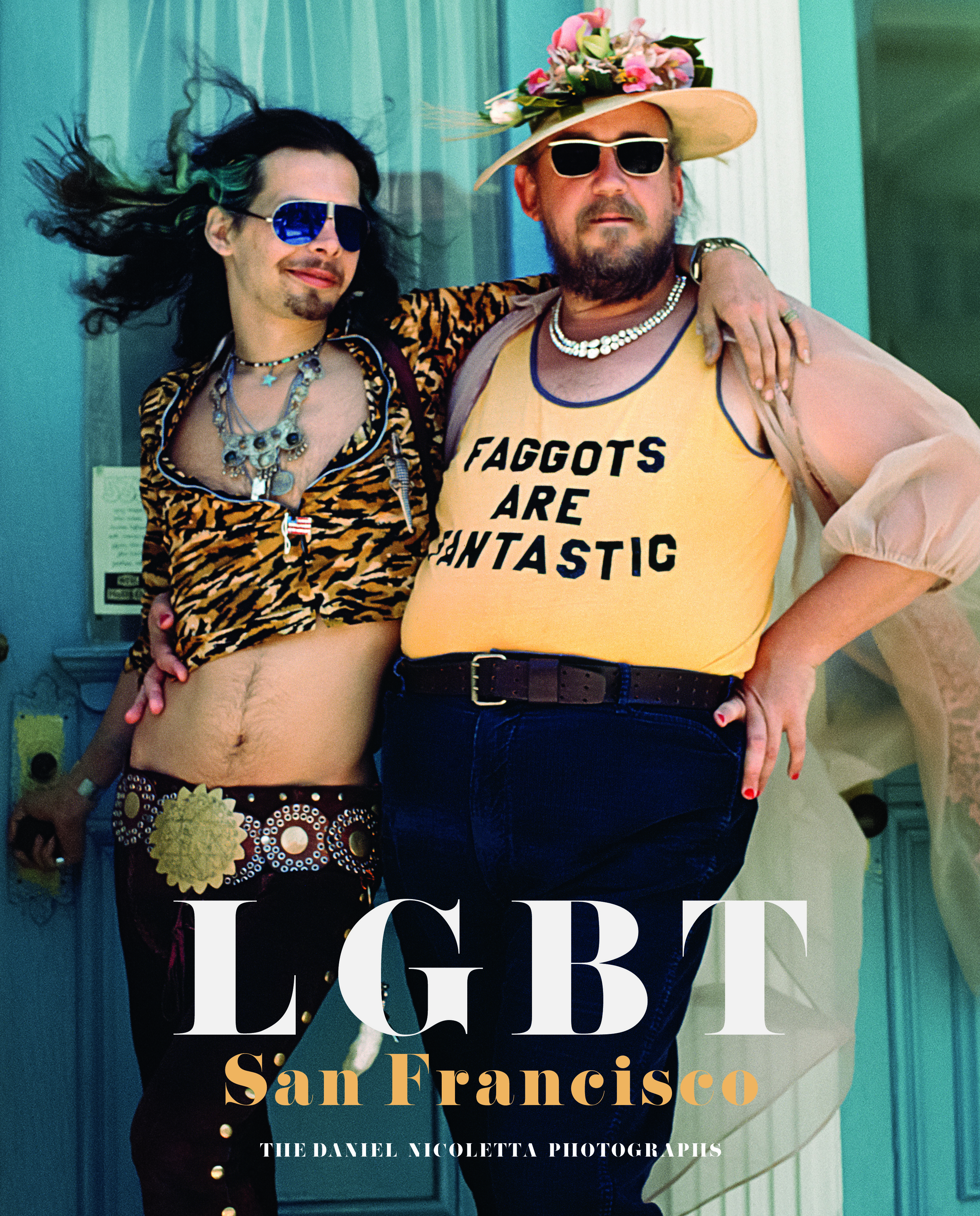 Historical Pictures of LGBT Movements in San Francisco by Daniel Nicoletta