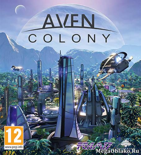 Aven Colony [v 1.0.25191 + 1 DLC] (2017) PC | RePack от xatab