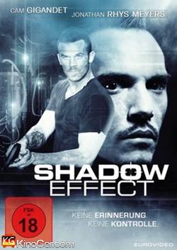 Shadow Effect - Keine Erinnerung. Keine Kontrolle (2017)