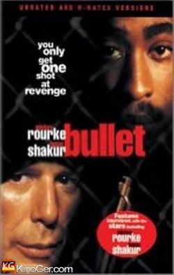 Bullet - Auge um Auge (1996)