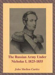 Книга The Russian Army Under Nicholas I 1825-1855