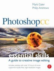 Книга Photoshop CC: Essential Skills: A Guide to Creative Image Editing