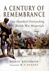 Книга A Century of Remembrance - One Hundred Outstanding British War Memorials