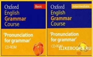 Книга Swan Michael, Walter Catherine - Oxford English Grammar Course. Pronunciation for Grammar (Basic and Intermediate)