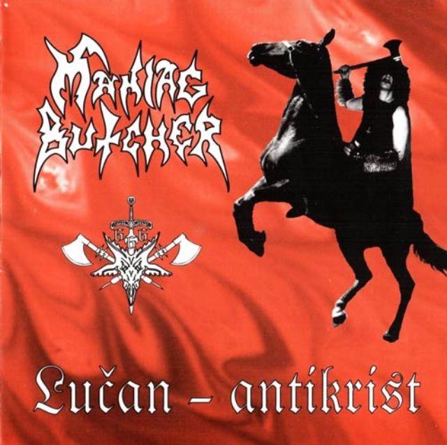 Альбом Lucan-Antikrist группы Maniac Butcher.