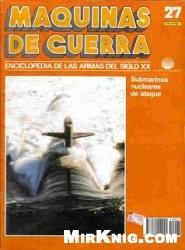 Maquinas de Guerra: Enciclopedia de las armas del siglo XX №027
