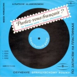 Аудиокнига Perlez-vous francais? Le francais parle - Cours elementaire (аудиокнига)